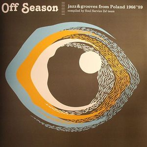 SOUL SERVICE DJ TEAM/VARIOUS - Off Season: Jazz & Grooves From Poland 1966-89