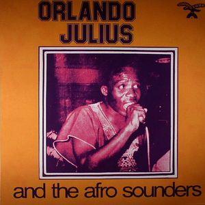 JULIUS, Orlando - Orlando Julius & The Afro Sounders