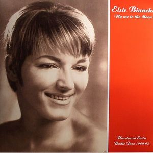 BIANCHI, Elsie - Fly Me To The Moon