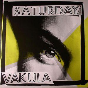 VAKULA - Saturday