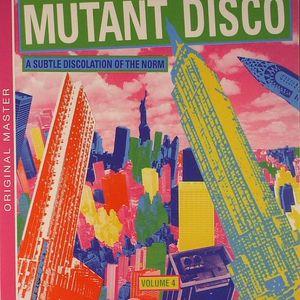 VARIOUS - Mutant Disco Volume 4