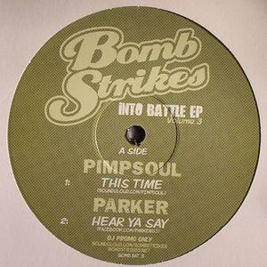 PIMPSOUL/PARKER/SLYNK/NEON STEVE - Into Battle EP Volume 3