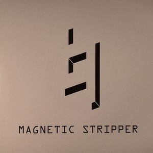 MAGNETIC STRIPPER - Extended Play R