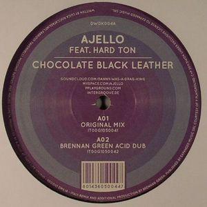 AJELLO feat HARD TON - Chocolate Black Leather