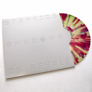 STEPKIDS, The - Shadows On Behalf