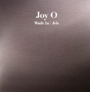 JOY O aka JOY ORBISON - Wade In