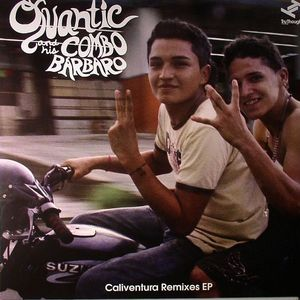 QUANTIC & HIS COMBO BARBARO - Caliventura Remixes EP