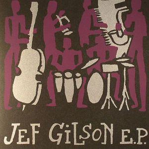 GILSON, Jef - Jef Gilson EP