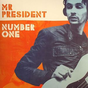 MR PRESIDENT - Number One