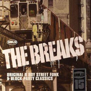 RUDLAND, Dean/VARIOUS - The Breaks: Original B Boy Street Funk & Block Party Classics