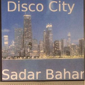 BAHAR, Sadar/VARIOUS - Disco City