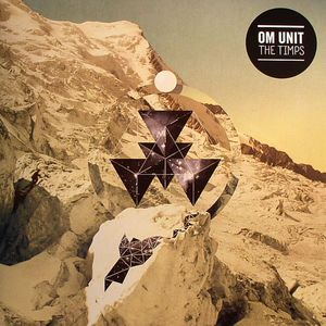 OM UNIT - The Timps
