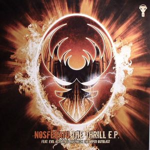 NOSFERATU/EVIL ACTIVITIES/RUFFNECK/THEVIPER/OUTBLAST - The Thrill EP