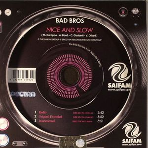 BAD BROS - Nice & Slow