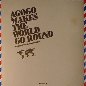 DROESEMEYER, Ralf/VARIOUS - Agogo Makes The World Go Round: Music For The Global Hipsters