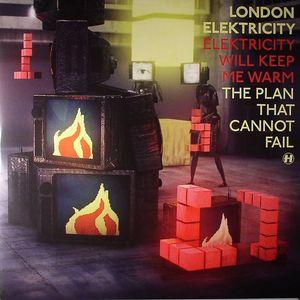 LONDON ELEKTRICITY - Elektricity Will Keep Me Warm