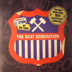 DJ SPINNA/MR THING/VARIOUS - The Beat Generation 10th Anniversary Collection
