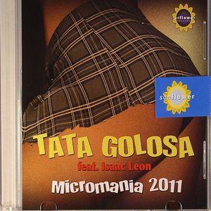 GOLOSA, Tata feat ISAAC LEON - Micromania 2011