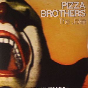 PIZZA BROTHERS - The Joke