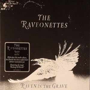 RAVEONETTES, The - Raven In The Grave