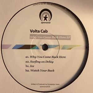 VOLTA CAB - Why You Came Back Here