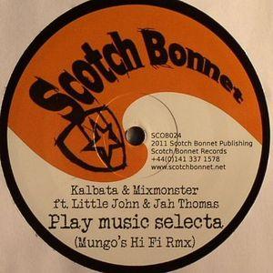 KALBATA/MIXMONSTER feat LITTLE JOHN/JAH THOMAS - Play Music Selecta