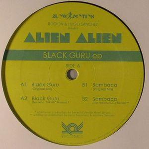 ALIEN ALIEN - Black Guru EP