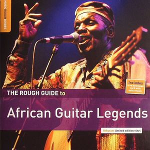 VARIOUS - The Rough Guide To African Guitar Legends