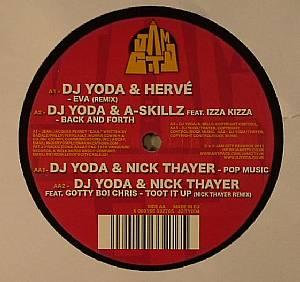DJ YODA/HERVE/A SKILLZ/IZZA KIZZA/NICK THAYER/GOTTY BOI CHRIS - DJ Yoda & Friends EP