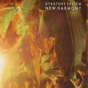 GYRATORY SYSTEM - New Harmony