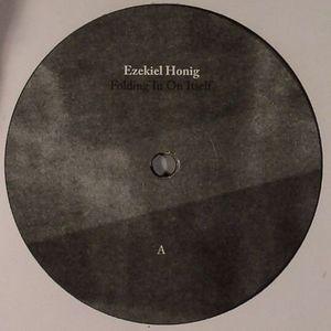 HONIG, Ezekiel - Folding In On Itself