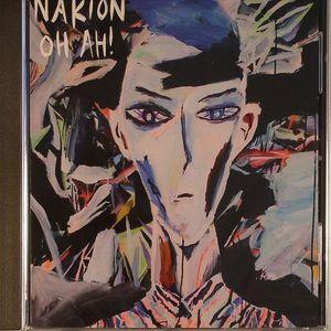 NAKION - Oh Ah