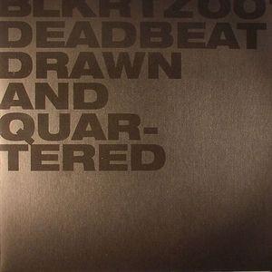 DEADBEAT - Drawn & Quartered