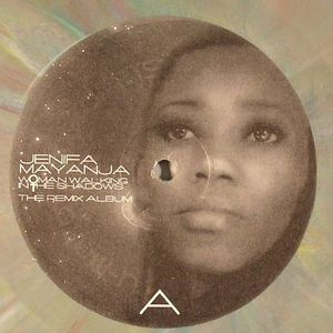 MAYANJA, Jenifa - Woman Walking In The Shadows: The Remix Album