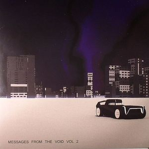 VARIOUS - Messages From The Void Vol 2: The New Electro/Disco Sound Of London 2011