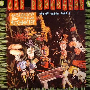 MAD PROFESSOR - Dub Me Crazy 9: Science & The Witchdoctor