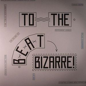 TRAXX - To The Beat Bizarre!