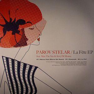 STELAR, Parov feat MAX THE SAX/JERRY DI MONZA - La Fete EP