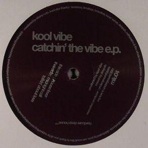 KOOL VIBE - Catchin' The Vibe EP