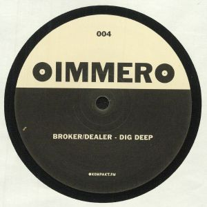 BROKER/DEALER/PSYCHONAUTS - Dig Deep
