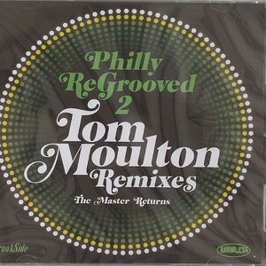 VARIOUS - Philly ReGrooved 2: The Tom Moulton Remixes