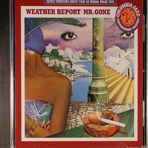 WEATHER REPORT - Mr Gone (digitally remastered)