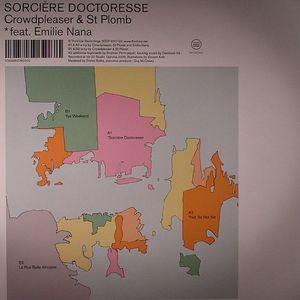 CROWDPLEASER/ST PLOMB feat EMILIE NANA - Sorciere Doctoresse