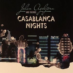 AGEBJORN, Johan & FRIENDS - Casablanca Nights