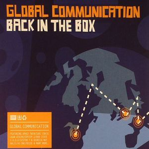 GLOBAL COMMUNICATION/VARIOUS - Back In The Box