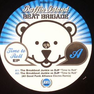 BREAKBEAT JUNKIE, The/DJP - Time To Roll EP