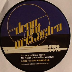 DROP OUT ORCHESTRA - International Track