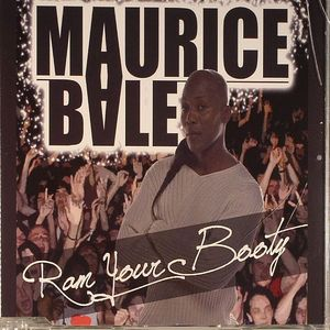 BALE, Maurice - Ram Your Booty