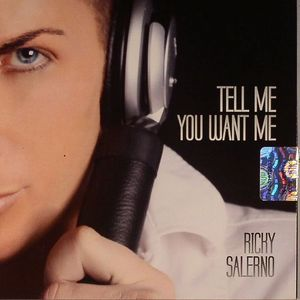 SALERNO, Ricky - Tell Me You Want Me