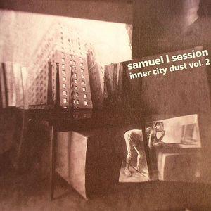 SESSION, Samuel L - Inner City Dust Vol 2